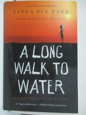 【書寶二手書T8/原文小說_BU7】A Long Walk to Water_Park, Linda Sue
