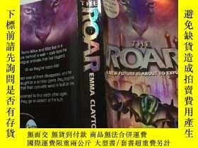 二手書博民逛書店THE罕見ROAR:咆哮聲Y200392