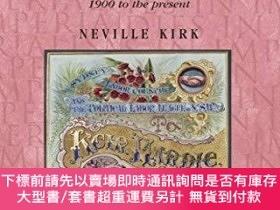 二手書博民逛書店Labour罕見And The Politics Of EmpireY255174 Kirk, Neville