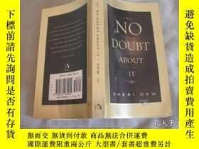 二手書博民逛書店NO罕見DOUBT ABOUT ITY9740 出版2001