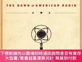 二手書博民逛書店Hello,罕見Everybody!: The Dawn of American Radio-大家好!:美國廣播的