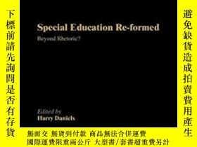 二手書博民逛書店Special罕見Education Reformed: Inclusion - Beyond Rhetoric?