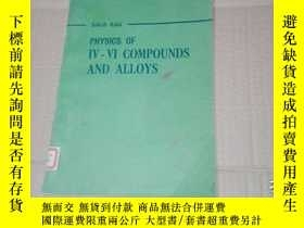 二手書博民逛書店(英文原版)PHYSICS罕見OF IV-VI COMPOUND