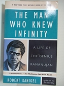 【書寶二手書T4/原文書_B5S】The Man Who Knew Infinity: A Life of the Genius Ramanujan_Kanigel, Robert