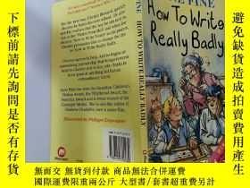 二手書博民逛書店How罕見to Write Really Badly:怎麽寫得很差Y200392