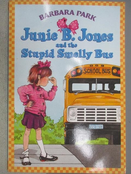 【書寶二手書T1/原文小說_MOI】Junie B. Jones and the Stupid Smelly Bus