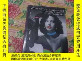 二手書博民逛書店What罕見Almost Happened to Hedy Lamarr1940-1967Y186899 BY