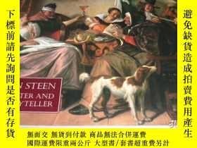 二手書博民逛書店2手英文罕見Jan Steen, Painter and Sto
