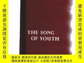 二手書博民逛書店THE罕見SONG OF YOUTH 青春之歌 [【泛黃】Y13