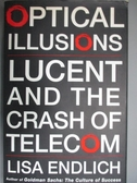 【書寶二手書T7/原文書_YGS】Optical Illusions: Lucent and the Crash of