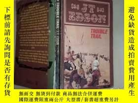 二手書博民逛書店Trouble罕見TrailY182140 j.t. edson