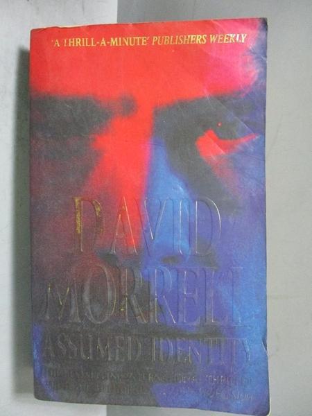 【書寶二手書T9/原文小說_OPJ】ASSUMED IDENTITY_David Morrell