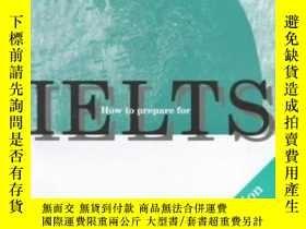 二手書博民逛書店How罕見To Prepare For Ielts-如何備考雅思Y436638 Ray De Witt Gar