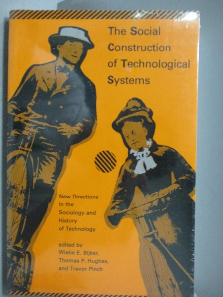 【書寶二手書T7/科學_ZDX】The Social Construction of Technological Sys