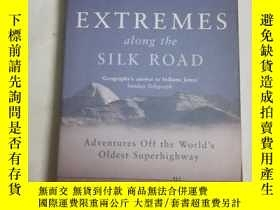 二手書博民逛書店Extremes罕見along the silk roadY20