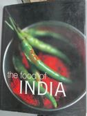 【書寶二手書T9/餐飲_XEO】The Food of India_Priya Wickramasinghe
