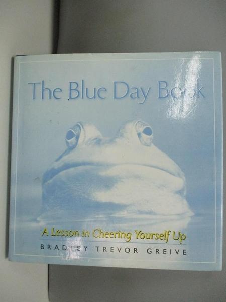 【書寶二手書T9/心理_ABI】The Blue Day Book_Bradley Trevor Greive