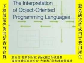 二手書博民逛書店The罕見Interpretation Of Object-oriented Programming Langua