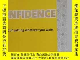 二手書博民逛書店英文原版罕見confidence the art of gett