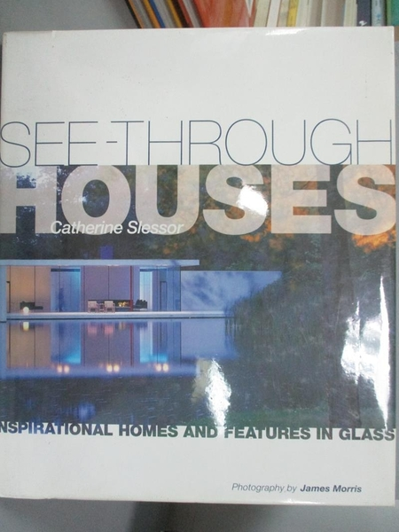 【書寶二手書T5/設計_ZCE】See-through houses : inspirational homes and