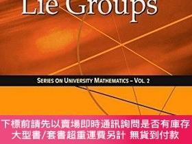 二手書博民逛書店Lectures罕見On Lie GroupsY255174 Wu Yi Hsiang World Scien