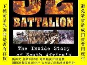 二手書博民逛書店【罕見】2011年出版《32 Battalion》Y27248 Piet Nortje Zebra Press