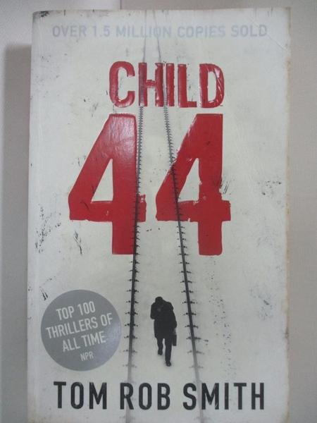 【書寶二手書T9/原文小說_BCX】Child 44_Tom Rob Smith