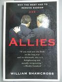 【書寶二手書T7/原文書_KLN】Allies: Why the West Had to Remove Saddam_S