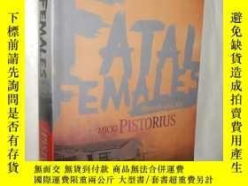 二手書博民逛書店Fatal罕見Females by Micki Pistoriu