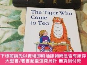 二手書博民逛書店The罕見Tiger Who Came to Tea(硬精裝)Y204356 JudithKerr Harpe