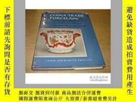 二手書博民逛書店China-Trade罕見Porcelain An Accoun