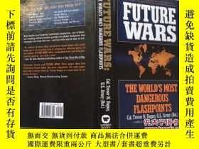 二手書博民逛書店Future罕見Wars: The World s Most D