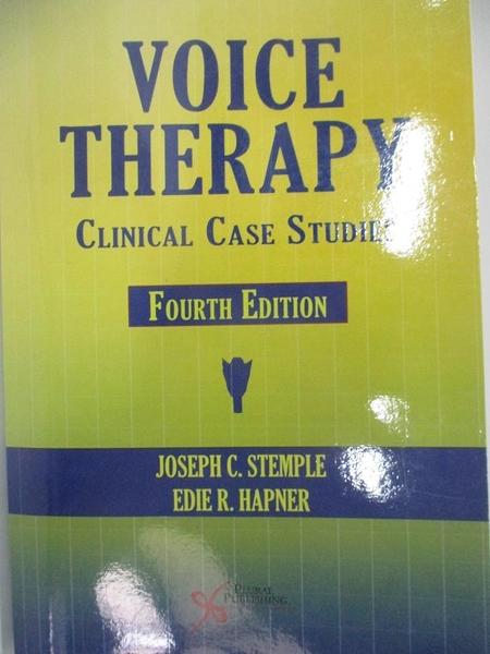 【書寶二手書T1/大學理工醫_DS2】Voice Therapy: Clinical Case Studies_Stemple