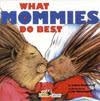 WHAT MOMMIES/DADDIES DO BEST /CD