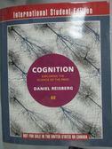 【書寶二手書T8/大學社科_WFB】Cognition: Exploring the Science of the Mi