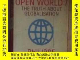 二手書博民逛書店英文原版罕見Open World:The Truth About