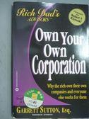 【書寶二手書T4/投資_PHY】Own Your Own Corporation_Garrett Sutton