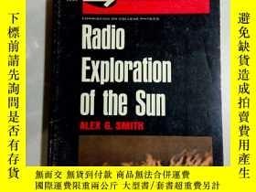 二手書博民逛書店Radio罕見Exploration of the Sun--太陽射電探測--英文Y11897 見圖 見圖