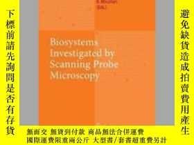 二手書博民逛書店Biosystems罕見- Investigated by Scanning Probe Microscopy
