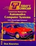 二手書博民逛書店《Today s Technician: Automotive Computer Systems (Today s Technician)》 R2Y ISBN:0827368844