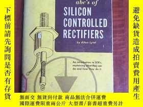 二手書博民逛書店abc s罕見of silicon controlled rectifiers(P3200)Y173412