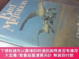 二手書博民逛書店Bird罕見Migration(16開精裝 英文原版)鳥類遷徙Y16472 Chris Mead Facts