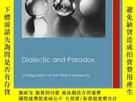 二手書博民逛書店Dialectic罕見And ParadoxY368185 Ia
