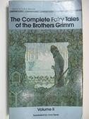 【書寶二手書T4/原文小說_AHF】The Complete Fairy Tales of the Brothers Grimm_Vol.II