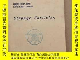 二手書博民逛書店strange罕見particles(P1407)Y173412