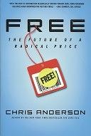 二手書博民逛書店 《Free: The Future of a Radical Price》 R2Y ISBN:140131001X│Hyperion