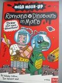 【書寶二手書T1/兒童文學_KHO】Mega MASH-Up: Dinosaurs V Romans on Mars_Nikalas Catlow