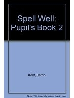 二手書博民逛書店 《Spell Well: Pupil s book 2》 R2Y ISBN:0194000540│DerrinKent