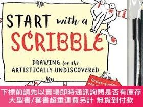 二手書博民逛書店Start罕見with a Scribble: Drawing for the Artistically Undi