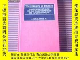 二手書博民逛書店THE罕見MINISTRY OF FI NANCE Bureaucratic Practices and the